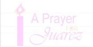 prayer4JuarezIMAGE2